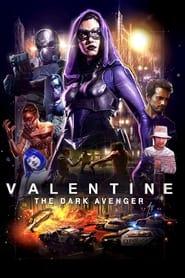 Valentine – The Dark Avenger (2017)