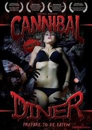 مشاهدة فيلم Cannibal Diner 2012 مترجم أون لاين بجودة عالية