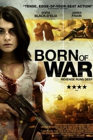 Born Of War 2013