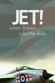 Jet! When Britain Ruled the Skies 2012