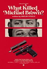 What Killed Michael Brown? (2020) poster