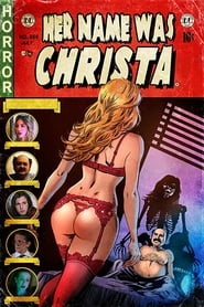 [18+] Her Name Was Christa (2020)