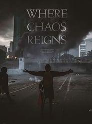 Where Chaos Reigns (2019) Zalukaj Online CDA