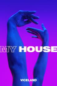 My House 2018