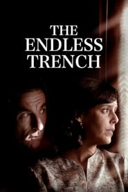 The Endless Trench – La trinchera infinita