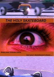 The Holy Skateboard (2020)