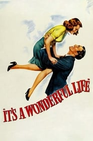 It's a Wonderful Life (1946) Full Movie, Watch Free Online And Download HD