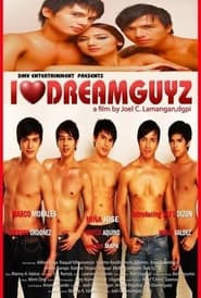 Watch I Love Dreamguyz (2009)