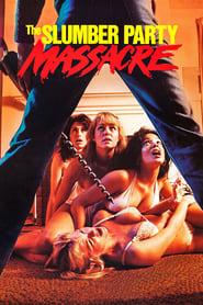 The Slumber Party Massacre