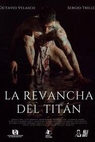 La Revancha del Titán (2021)