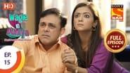 Wagle Ki Duniya Season 1 Episode 15 : Family Goa Trip Cancelled