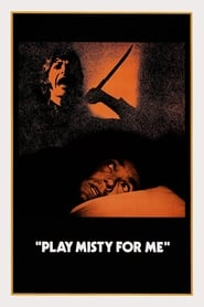 Poster Play Misty for Me 1971