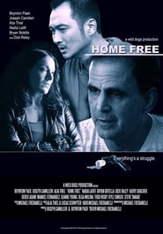 Home Free Full Movie Watch Online Free