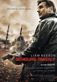 96 Hours – Taken 2 [2012]