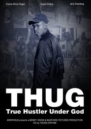 T.H.U.G. – True Hustler Under God