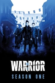 serie Warrior: Saison 1 streaming
