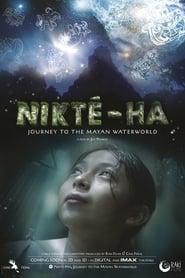 Nikté-Ha, Journey To The Mayan Waterworld