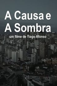 The Cause and the Shadow (2015) Online Cały Film Lektor PL