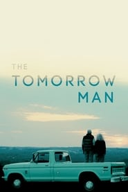 The Tomorrow Man (2019) Watch Online Free