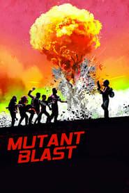 Mutant Blast (2018) Hindi