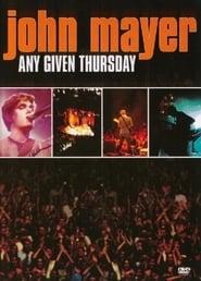 John Mayer: Any Given Thursday (2008)