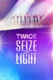 TWICE: Seize the Light (2020)