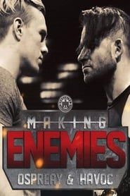Making Enemies: Ospreay & Havoc