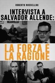 Intervista a Salvador Allende: La forza e la ragione
