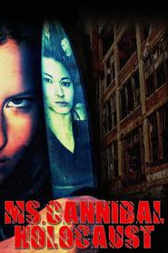 Ms. Cannibal Holocaust (2012)