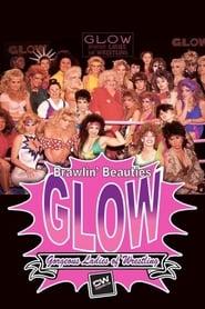 مشاهدة فيلم Classic Wrestling: Brawlin' Beauties Glow مترجم
