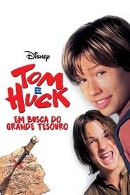 Tom e Huck: Em Busca do Grande Tesouro