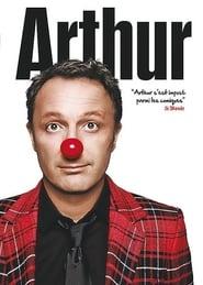 Arthur - Le Spectacle 2011