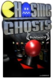 Chasing Ghosts: Beyond the Arcade (2007)