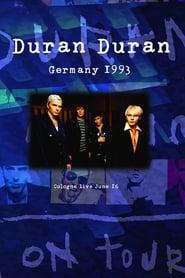 Duran Duran: Live Music Hall Cologne 1993