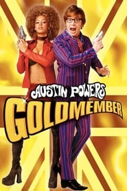 Austin Powers dans Goldmember en streaming
