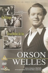 Orson Welles: The Stranger/Orson Welles on Film (1970)