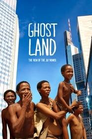 مشاهدة فيلم Ghostland: The View of the Ju'Hoansi مترجم