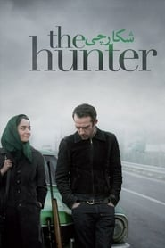 Film The Hunter  (Shekarchi) streaming VF gratuit complet