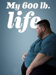 My 600-lb Life-Azwaad Movie Database