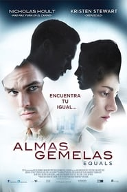 Almas gemelas (2015) | Equals