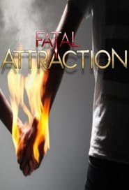 Fatal Attraction 2013