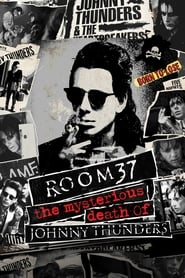 Room 37 – The Mysterious Death of Johnny Thunders 2019