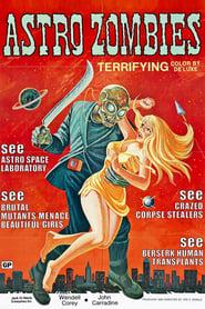 Regarder The Astro-Zombies