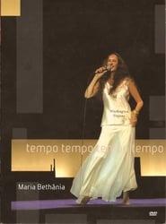 Maria Bethânia: Tempo Tempo Tempo Tempo 2005