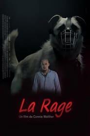 Voir La rage streaming complet gratuit   film streaming, StreamizSeries.com
