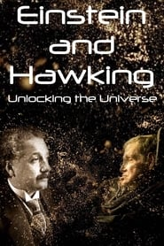 Einstein and Hawking: Unlocking the Universe (2019)