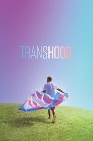 Transhood [2020]