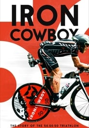 Poster Iron Cowboy: The Story of the 50.50.50 Triathlon