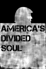 America's Divided Soul (2019) Online Cały Film Zalukaj Cda