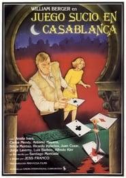 Juego Sucio en Casablanca 1985